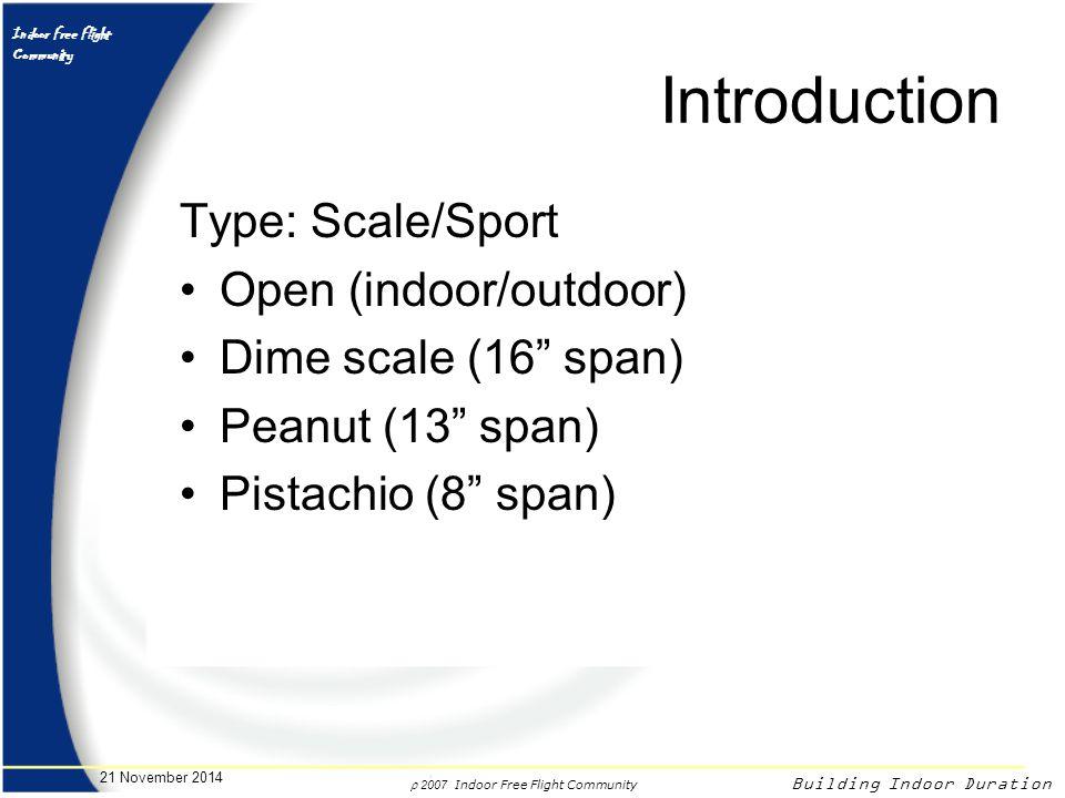 Introduction Type: Scale/Sport Open (indoor/outdoor)