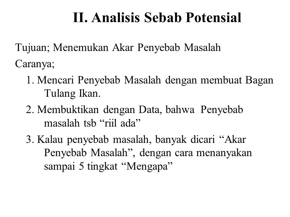 II. Analisis Sebab Potensial