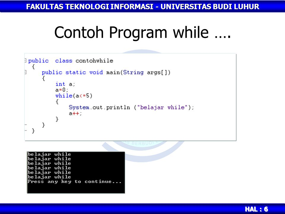 Contoh Program while ….