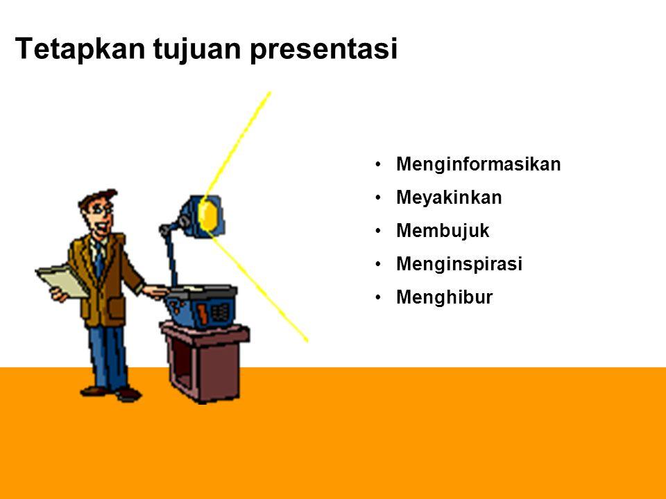 Tetapkan tujuan presentasi