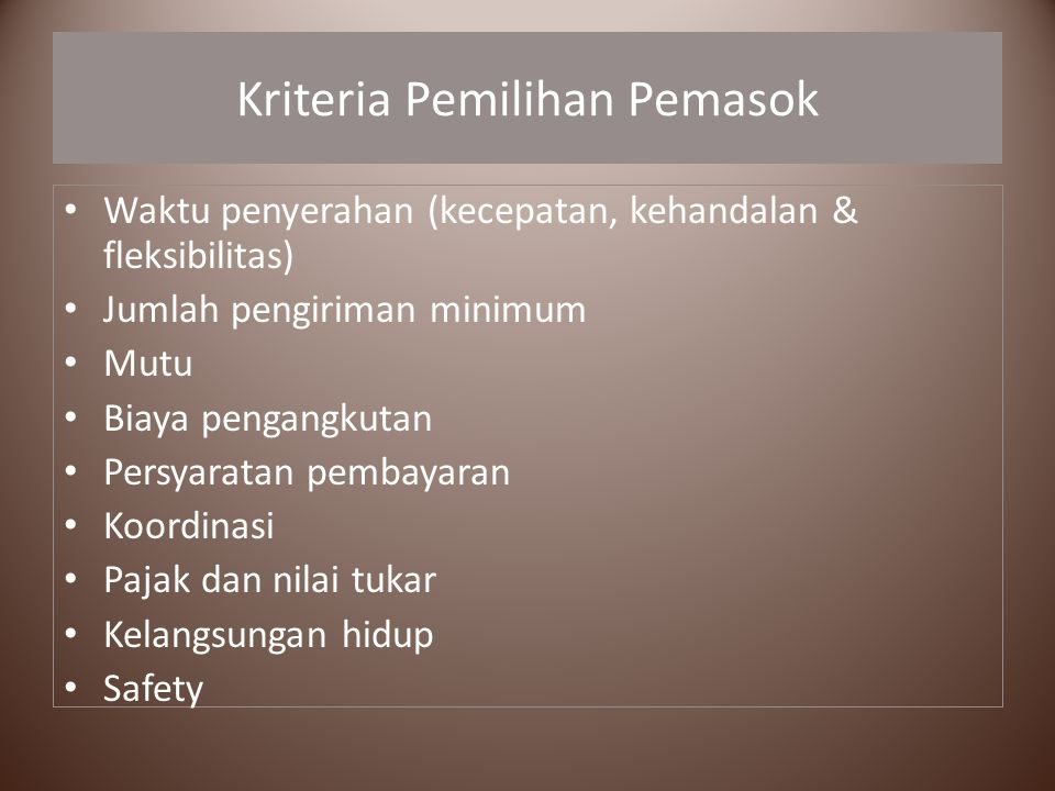 Kriteria Pemilihan Pemasok