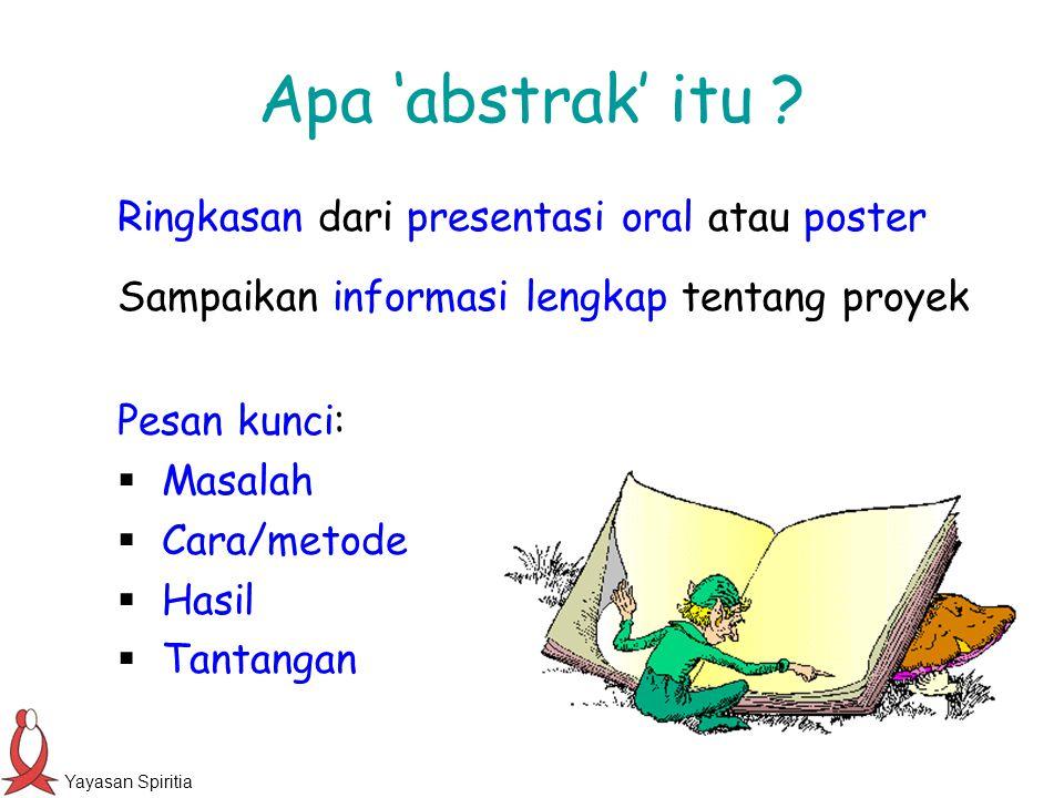 Apa 'abstrak' itu Ringkasan dari presentasi oral atau poster