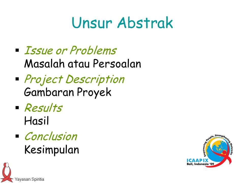 Unsur Abstrak Issue or Problems Masalah atau Persoalan