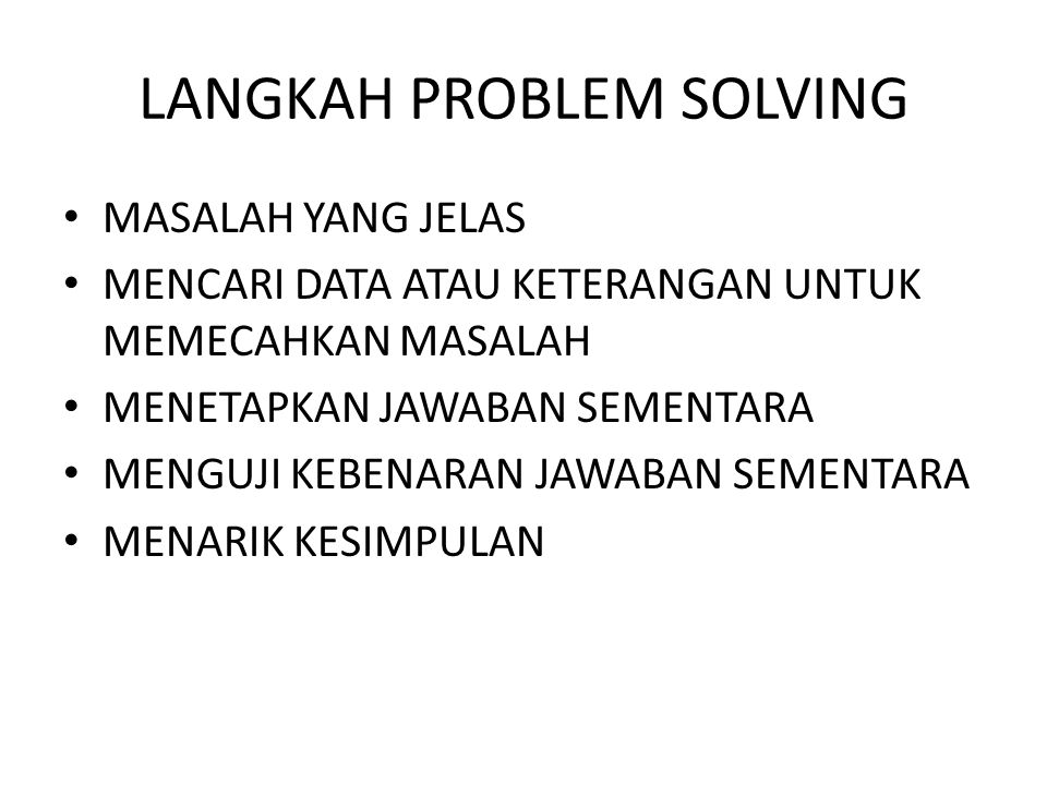 LANGKAH PROBLEM SOLVING