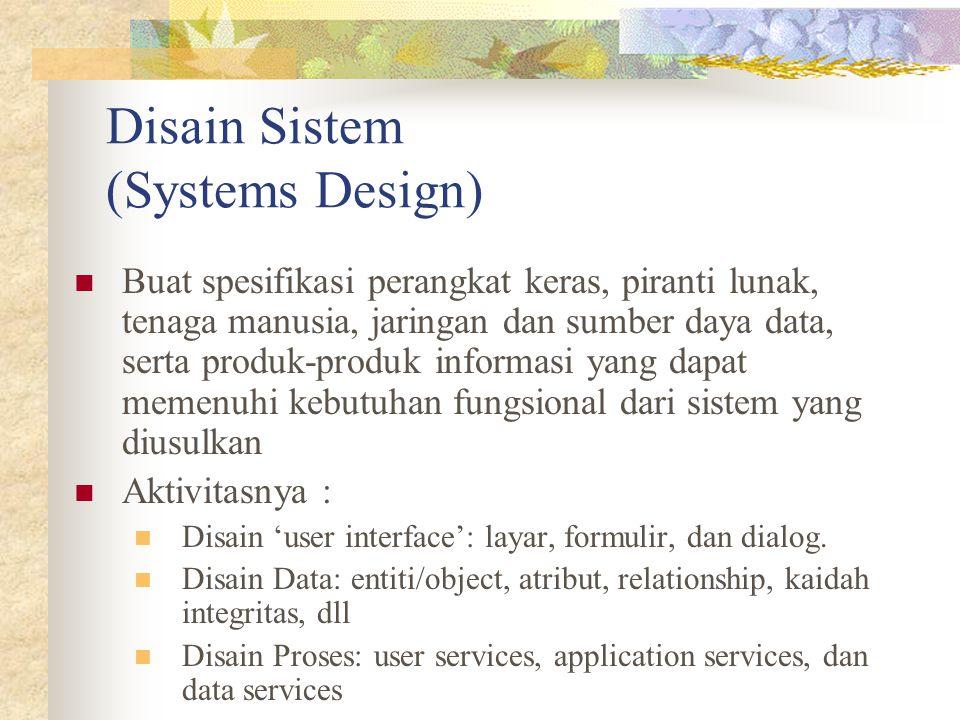 Disain Sistem (Systems Design)