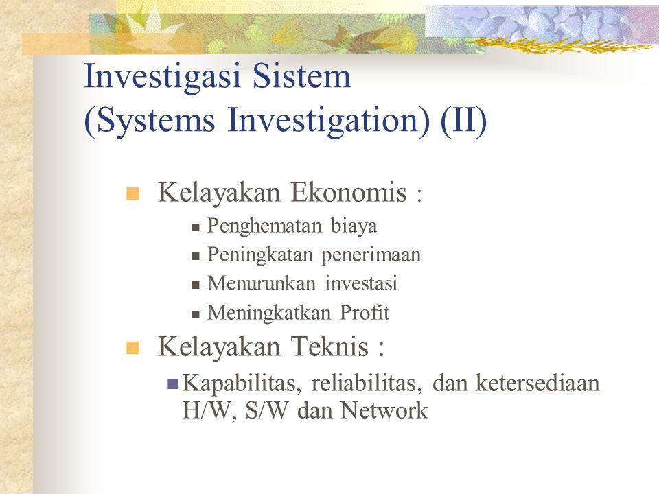 Investigasi Sistem (Systems Investigation) (II)