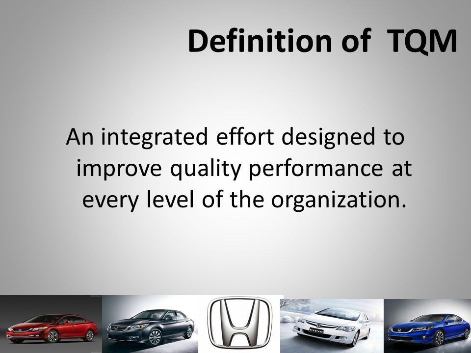 Definition of TQM An integrated effort designed to improve quality performance at every level of the organization.