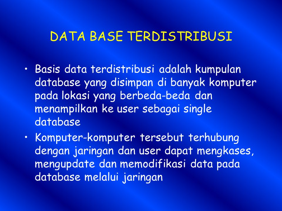 DATA BASE TERDISTRIBUSI