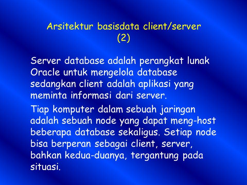 Arsitektur basisdata client/server (2)