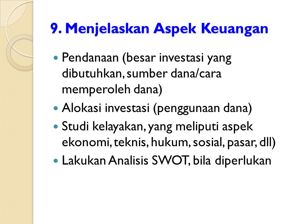 9. Menjelaskan Aspek Keuangan