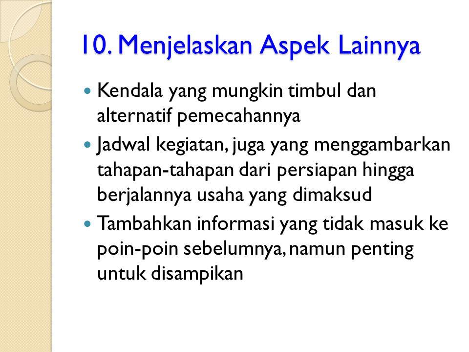 10. Menjelaskan Aspek Lainnya