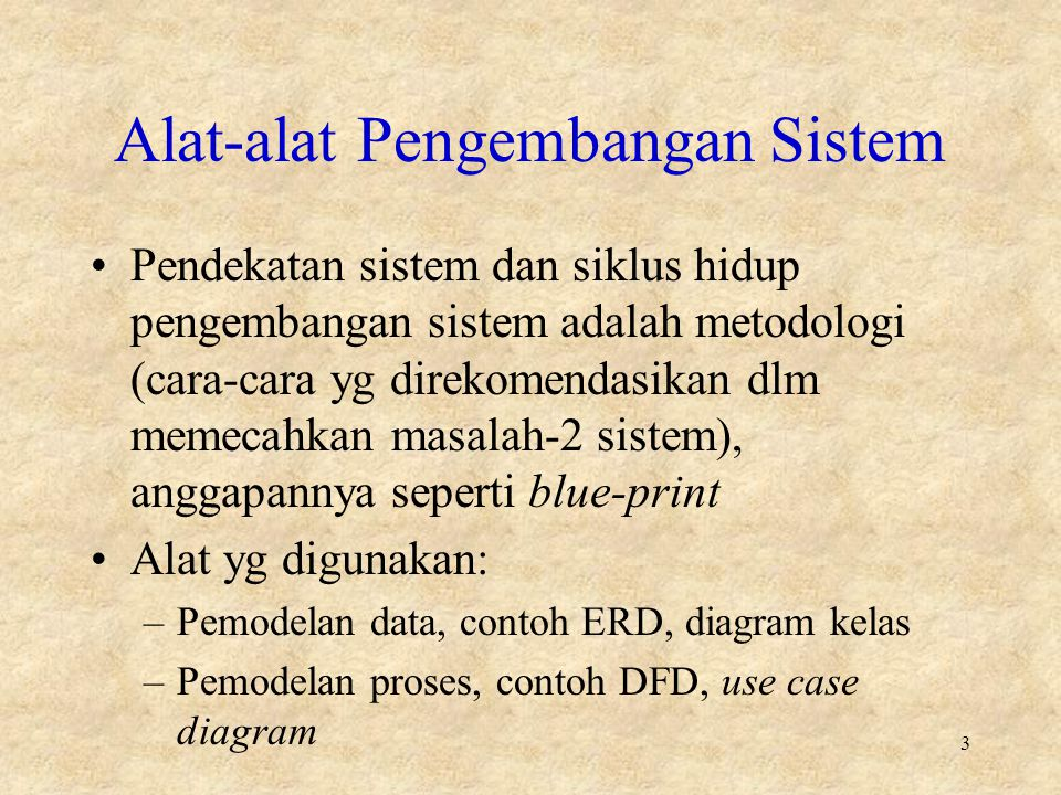 Alat-alat Pengembangan Sistem