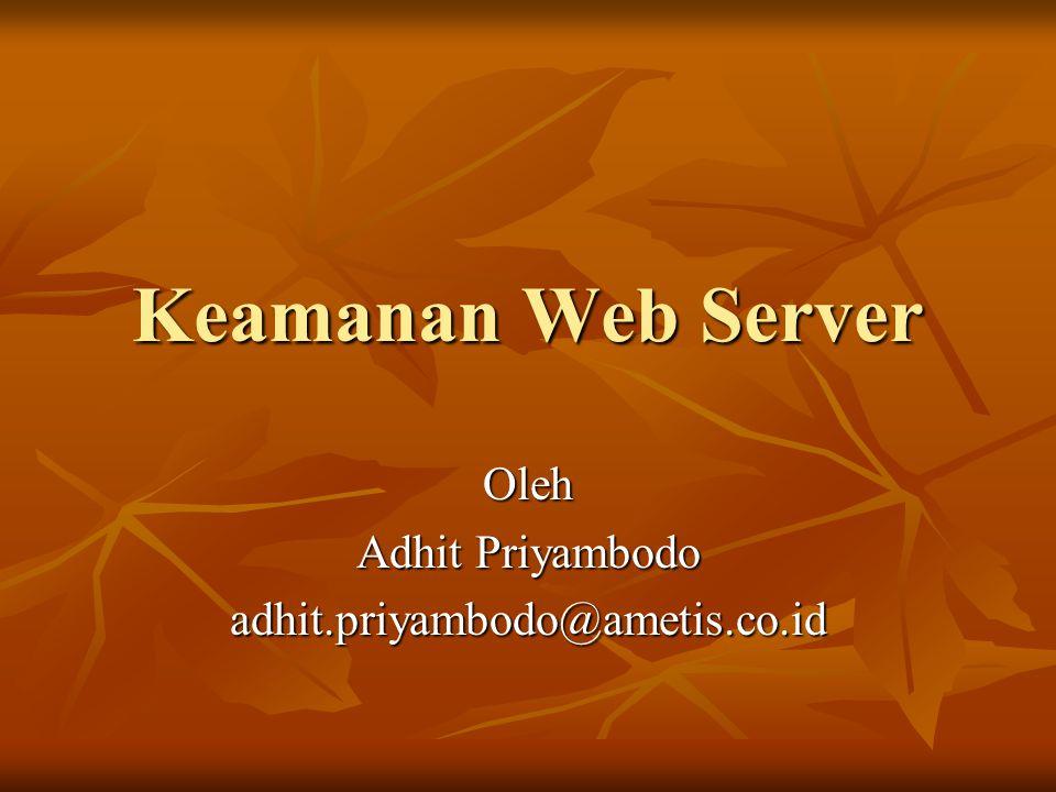 Oleh Adhit Priyambodo adhit.priyambodo@ametis.co.id