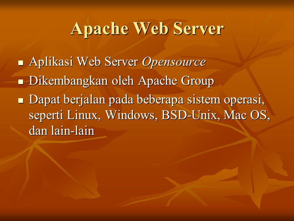 Apache Web Server Aplikasi Web Server Opensource