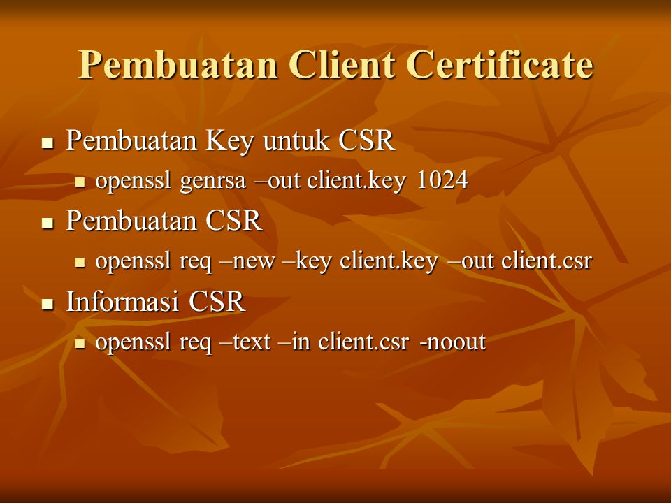Pembuatan Client Certificate