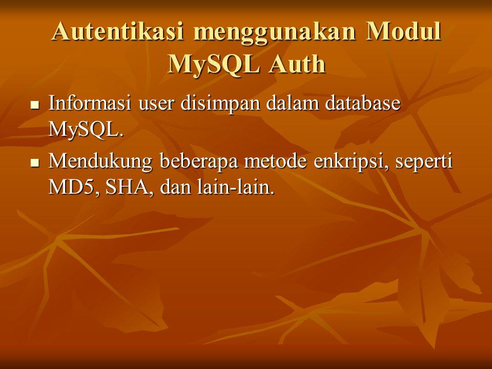 Autentikasi menggunakan Modul MySQL Auth
