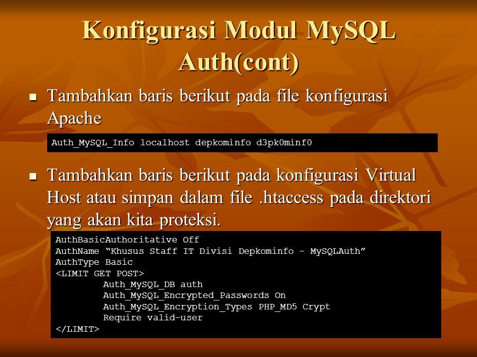 Konfigurasi Modul MySQL Auth(cont)