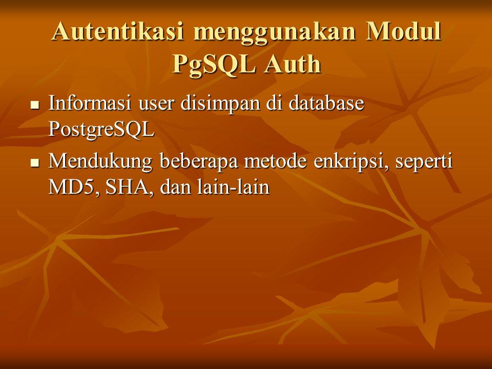 Autentikasi menggunakan Modul PgSQL Auth