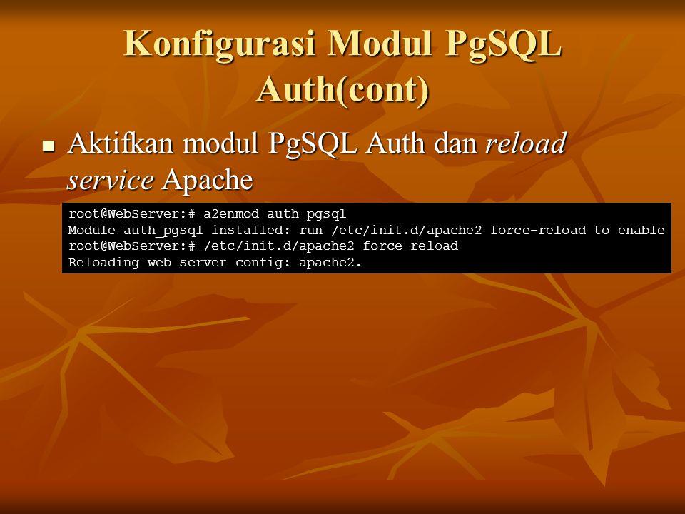 Konfigurasi Modul PgSQL Auth(cont)