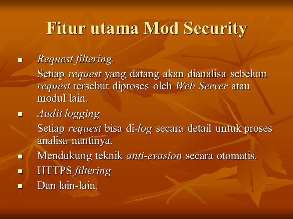Fitur utama Mod Security