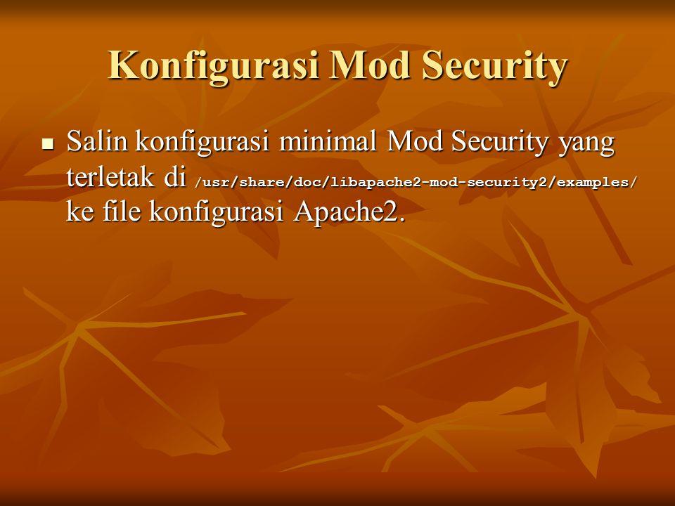 Konfigurasi Mod Security