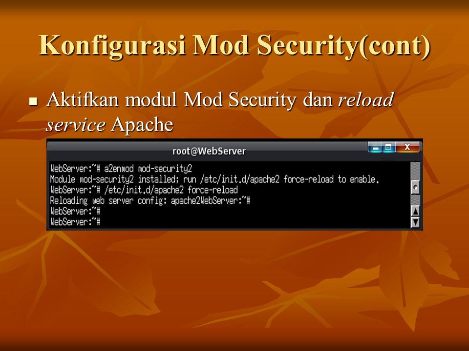 Konfigurasi Mod Security(cont)