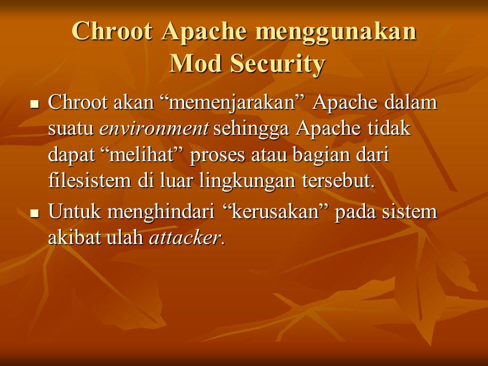 Chroot Apache menggunakan Mod Security