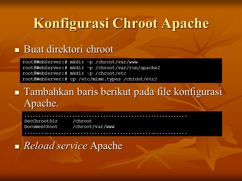 Konfigurasi Chroot Apache