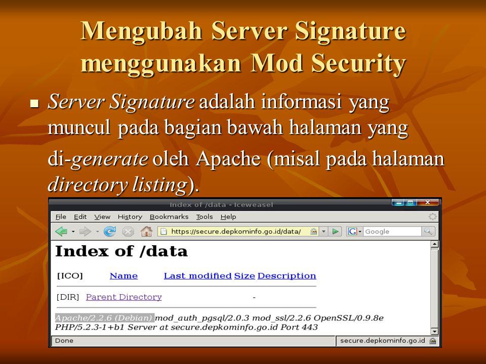 Mengubah Server Signature menggunakan Mod Security