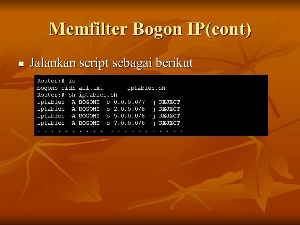 Memfilter Bogon IP(cont)