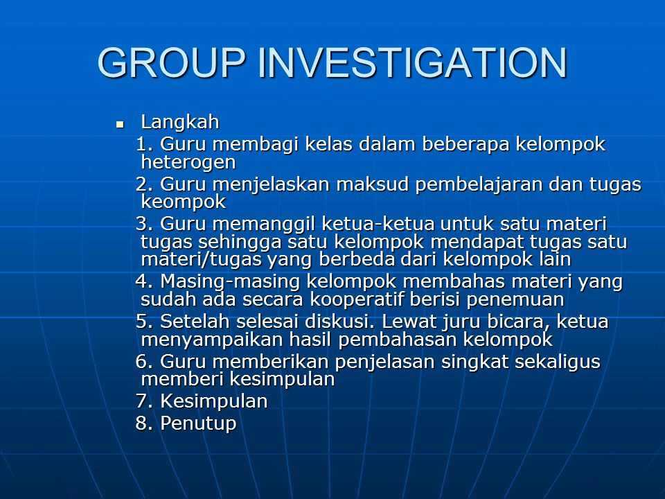 GROUP INVESTIGATION Langkah