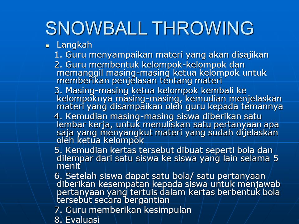 SNOWBALL THROWING Langkah