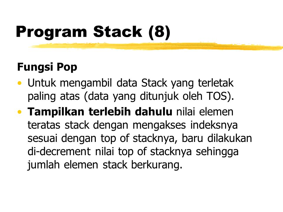 Program Stack (8) Fungsi Pop