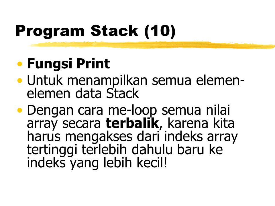 Program Stack (10) Fungsi Print