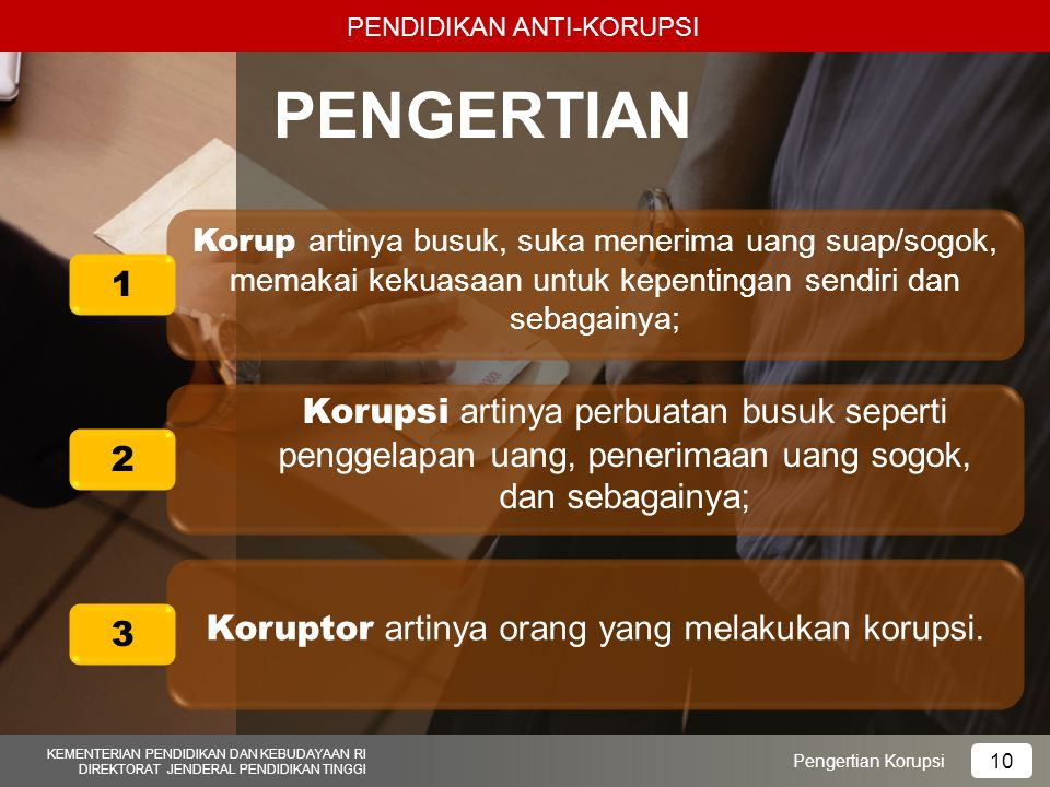 Koruptor artinya orang yang melakukan korupsi.