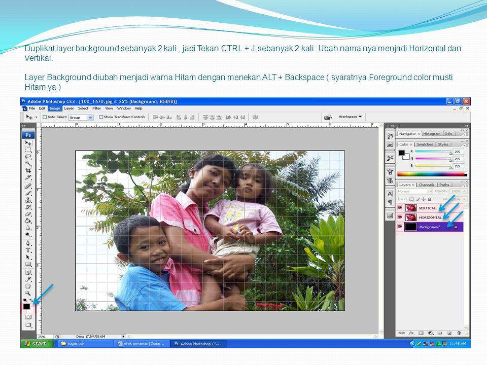 Duplikat layer background sebanyak 2 kali , jadi Tekan CTRL + J sebanyak 2 kali.