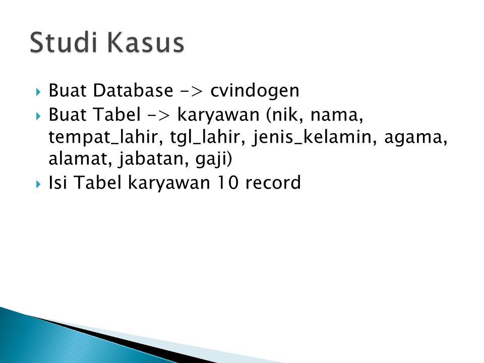 Studi Kasus Buat Database -> cvindogen