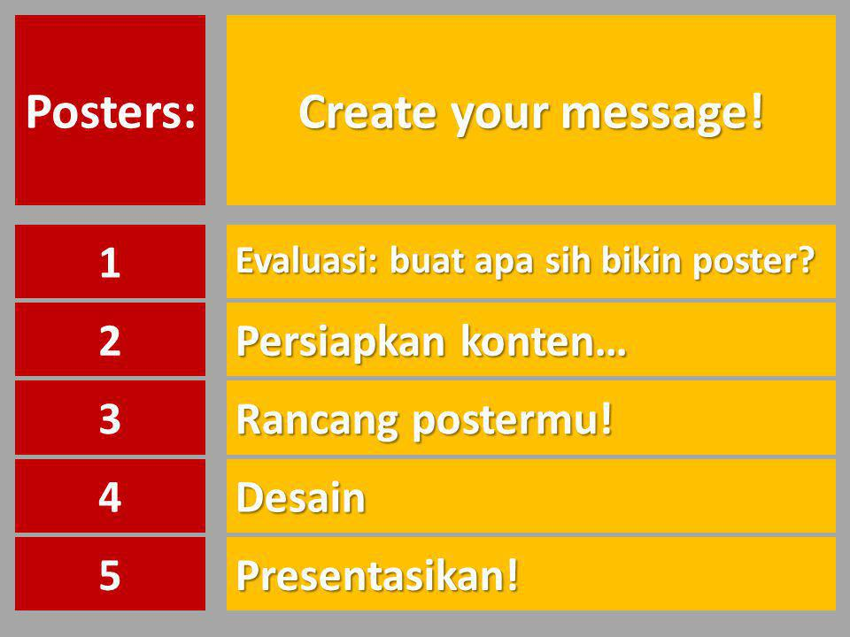 Posters: Create your message!