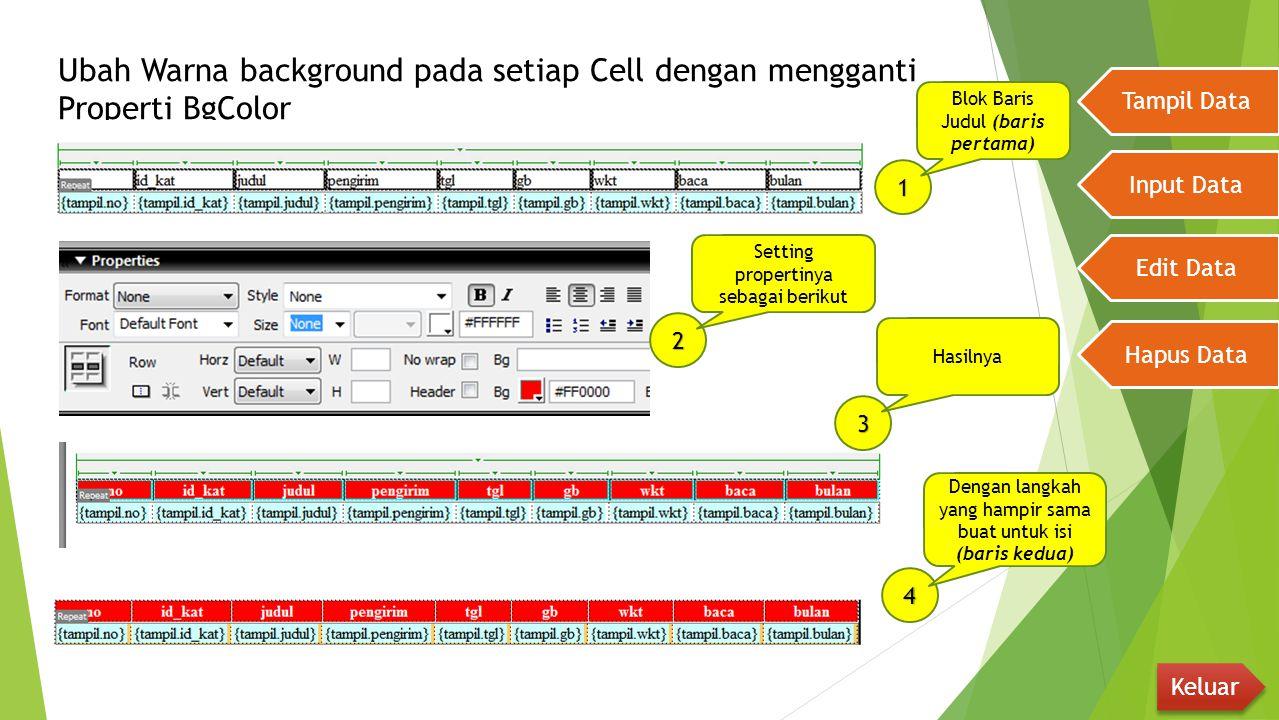 Ubah Warna background pada setiap Cell dengan mengganti Properti BgColor