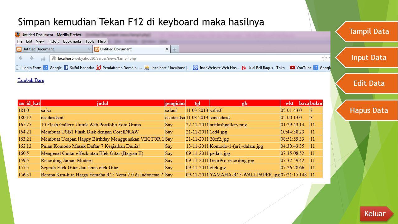 Simpan kemudian Tekan F12 di keyboard maka hasilnya