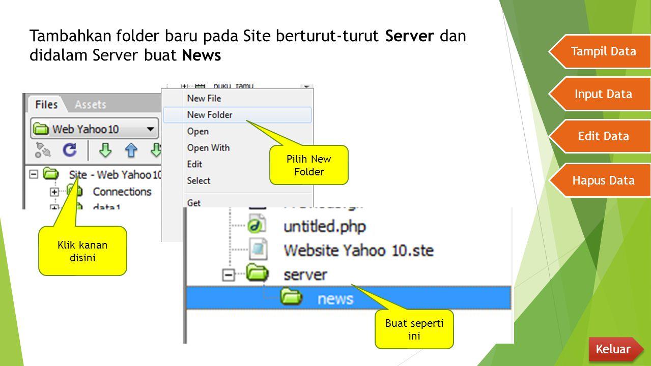 Tambahkan folder baru pada Site berturut-turut Server dan didalam Server buat News