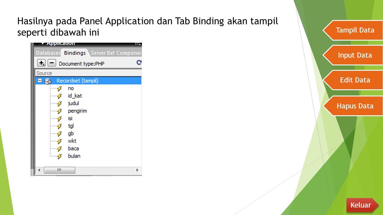 Hasilnya pada Panel Application dan Tab Binding akan tampil seperti dibawah ini