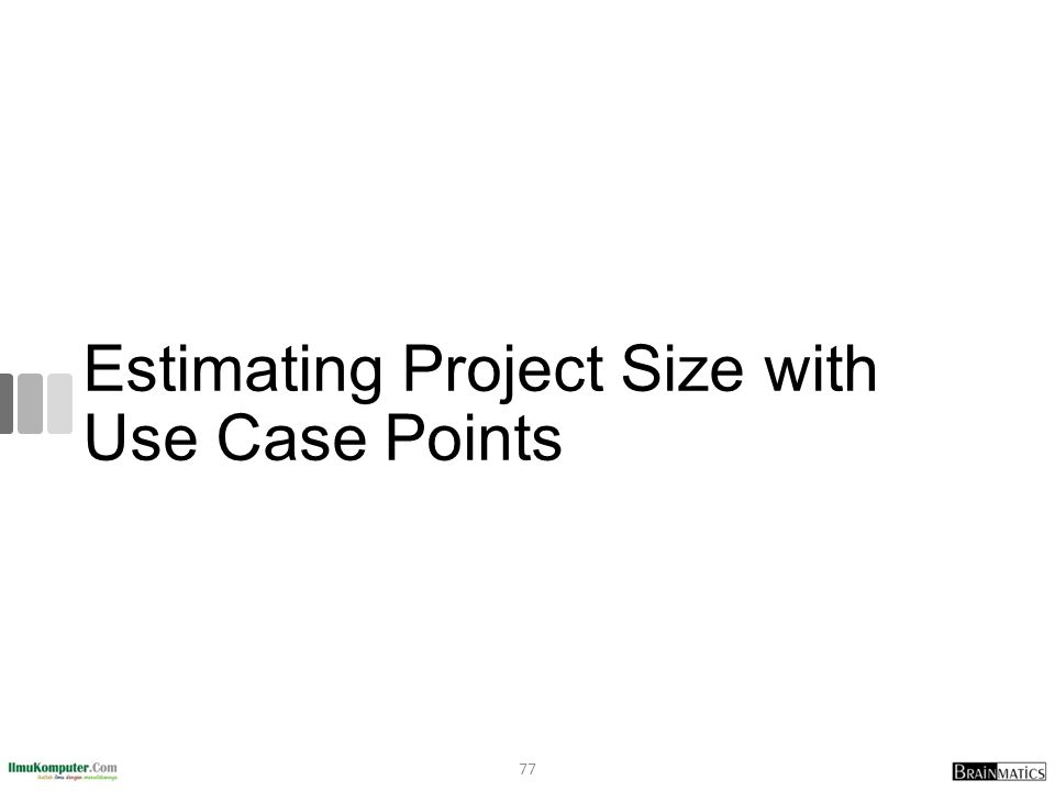 Estimating Project Size with Use Case Points