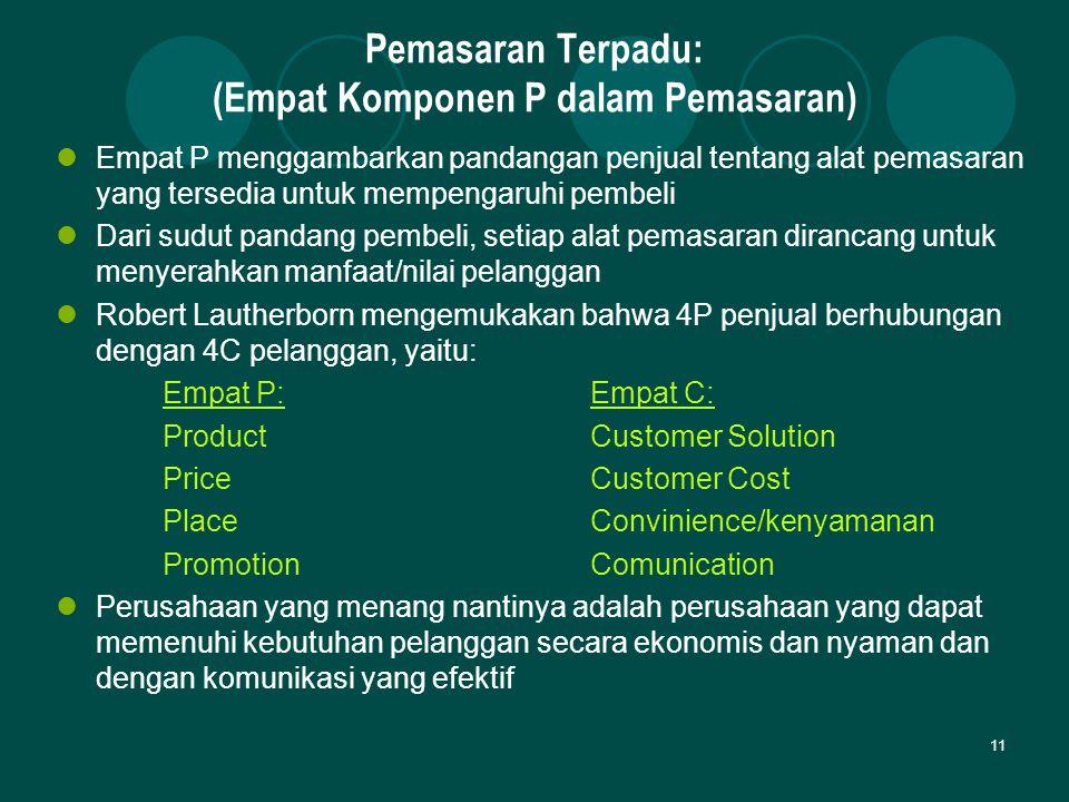 Pemasaran Terpadu: (Empat Komponen P dalam Pemasaran)