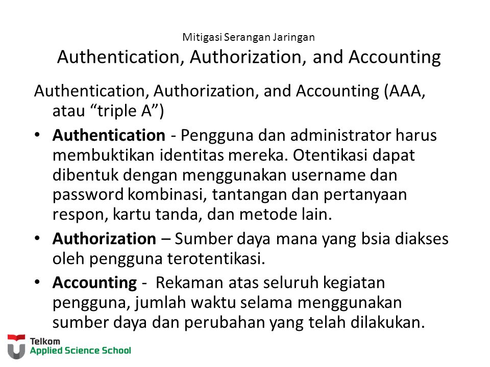 Authentication, Authorization, and Accounting (AAA, atau triple A )