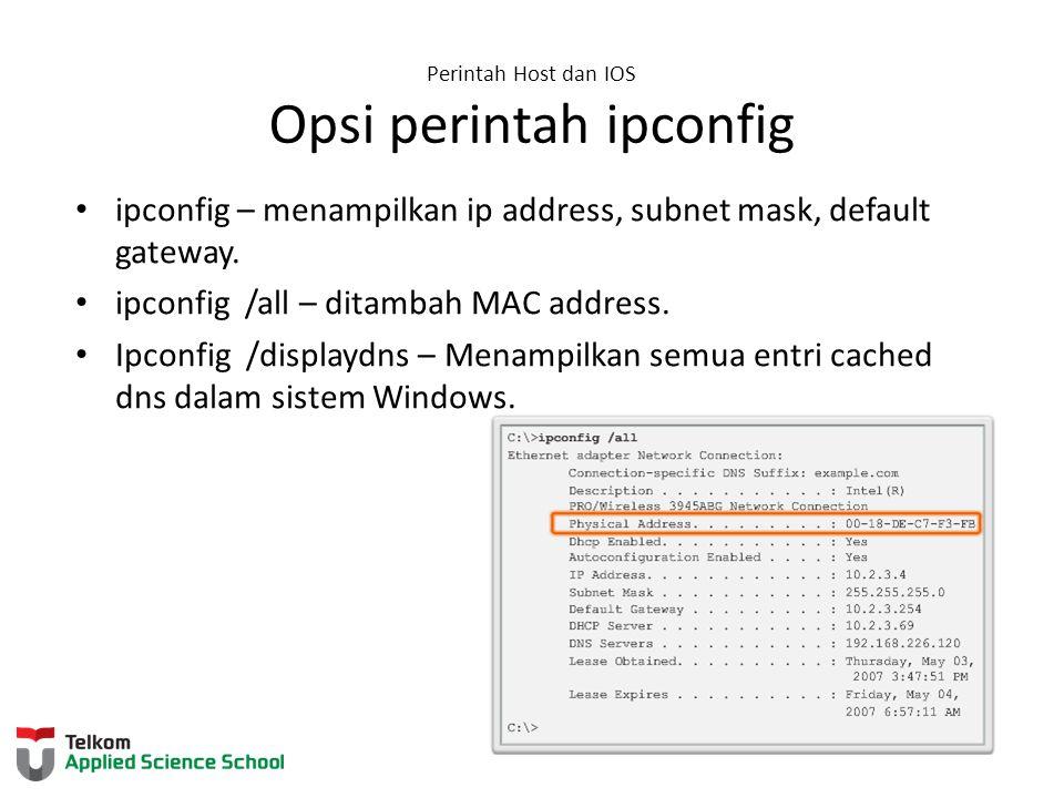 Perintah Host dan IOS Opsi perintah ipconfig