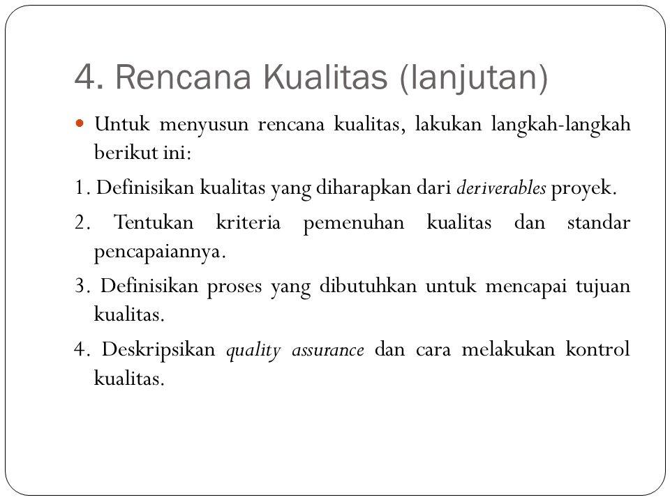 4. Rencana Kualitas (lanjutan)