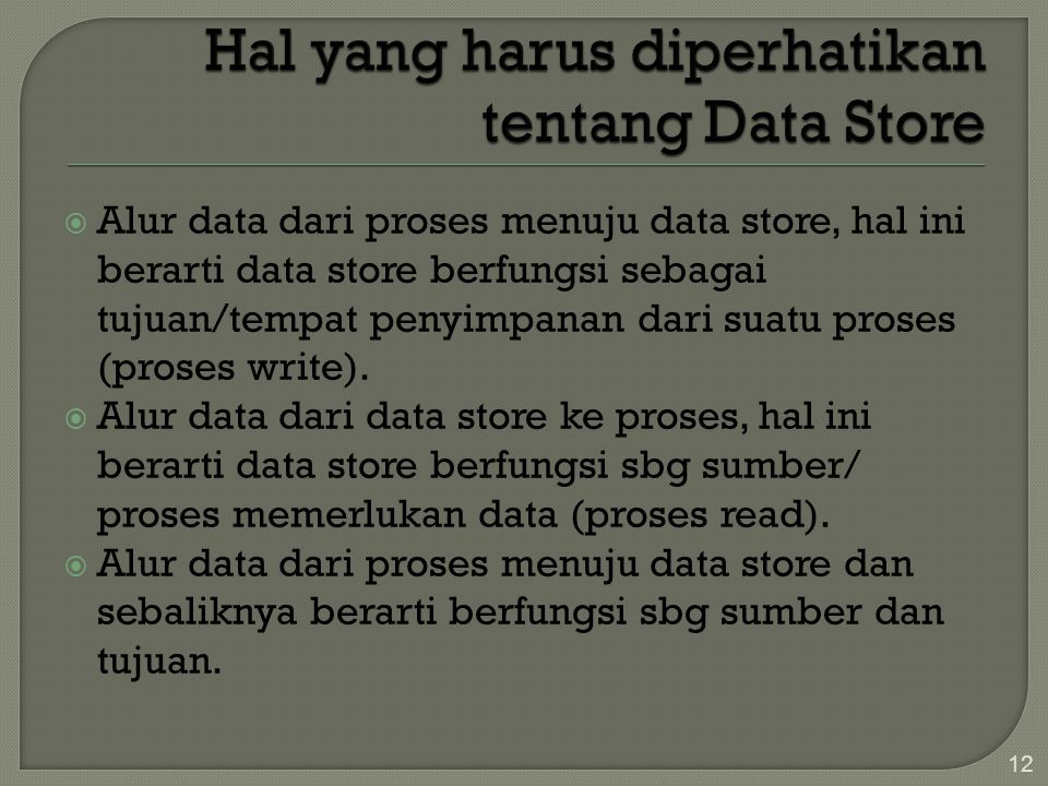 Hal yang harus diperhatikan tentang Data Store