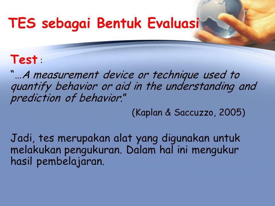 TES sebagai Bentuk Evaluasi