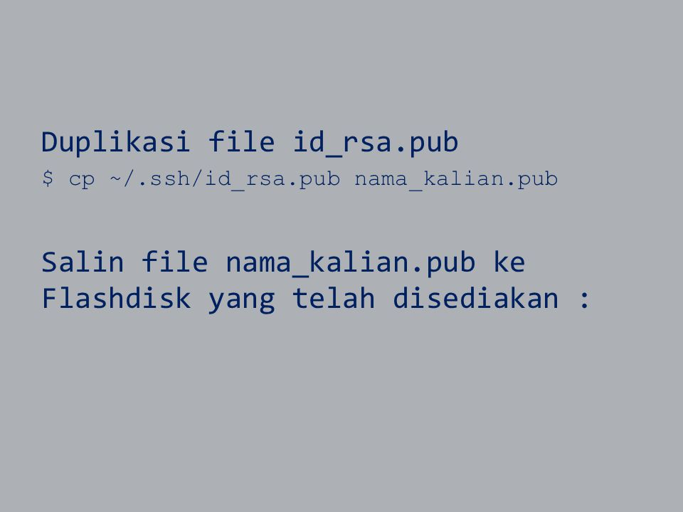 Duplikasi file id_rsa.pub